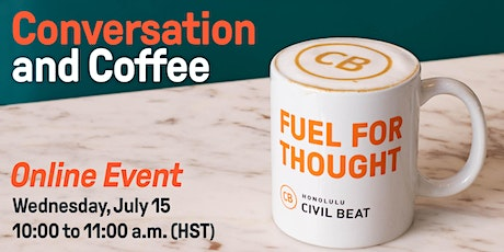 Online Event: Conversation and Coffee with Civil Beat tickets