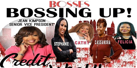 "Women Entrepreneurs BOSSES ""BOSSING UP"" tickets"