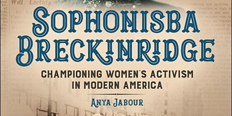 Championing Women's Activism in Modern America with author Anya Jabour tickets