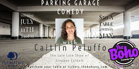 Parking Garage Comedy w/Caitlin Peluffo at The Boho Comedy Club DoubleTree tickets
