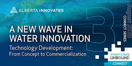 Water Innovation Connect Series: Technology Development tickets