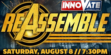 Innovate Wrestling Reassemble tickets
