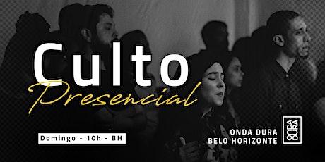 Culto Presencial - Onda Dura Belo Horizonte ingressos