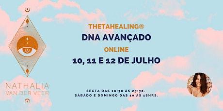 ThetaHealing DNA Avançado ONLINE | 10, 11 e 12 de Julho ingressos