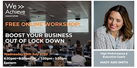 FREE ONLINE WORKSHOP: Boost your Business out of Lockdown tickets