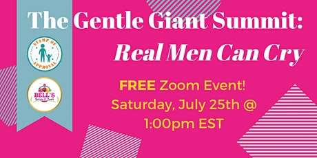 The Gentle Giant Summit: Real Men Can Cry tickets