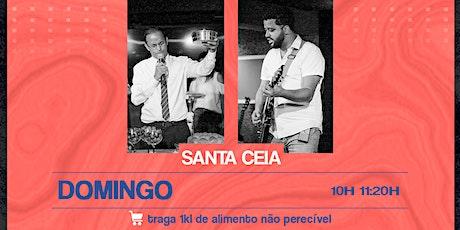 Esperança Church - Santa Ceia bilhetes