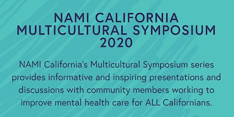 2020 Summer California Multicultural Symposium  3 Day Series Online Event tickets