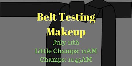 Belt Test MakeUp Tickets