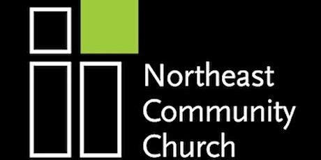 NORTHEAST COMMUNITY CHURCH tickets