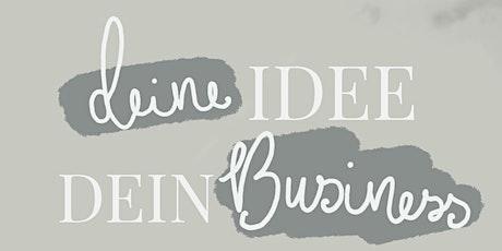 deine Idee {wird} dein Business Tickets