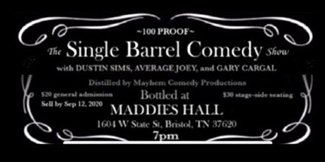 The Single Barrel Comedy Show tickets
