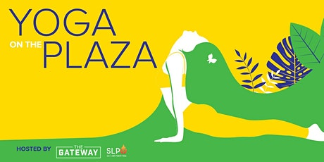 Yoga on the Plaza | The Gateway tickets
