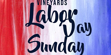 Labor Day Sunday at Fox Hollow Vineyard September 6 tickets
