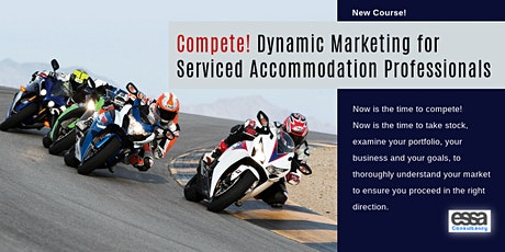 Compete!  Dynamic Marketing for Serviced  Accommodation Professionals tickets