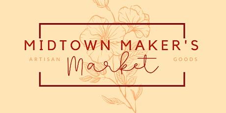 Midtown Maker's Market tickets