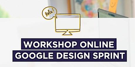 Workshop Online Design Sprint Julio (En Español) tickets