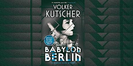 Goethe Book Club: Volker Kutscher's Babylon Berlin / Der nasse Fisch entradas