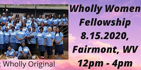 Wholly Women Fellowship-WV tickets