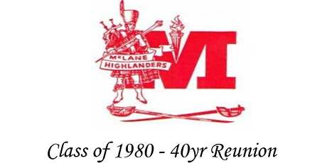 CL McLane  High School Class of 1980 - 40 year Reunion tickets