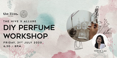 The Hive x Allure: DIY Perfume Workshop tickets