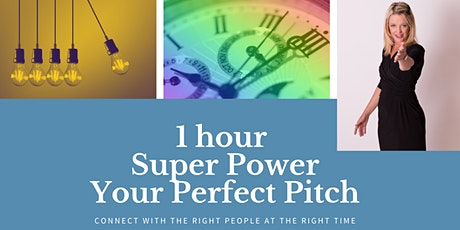 One Hour, Super Power, Your PERFECT PITCH tickets