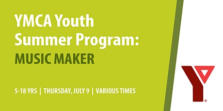 YMCA Youth Summer program: Music Maker with Jennifer tickets