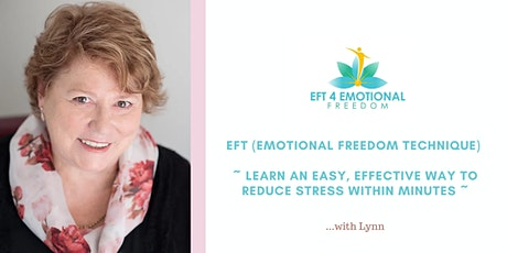 EFT - Learn an Easy Effective Way to Reduce Stress within Minutes tickets