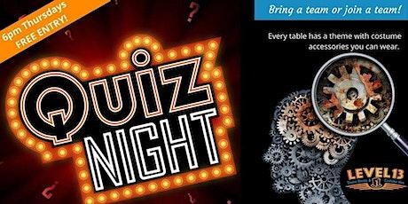 Thursday Quiz Nights at Level 13 tickets