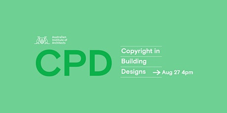 Copyright in Building Designs - CPD tickets