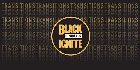 Black Designers Ignite  - Celebrating 30 black designers open for hire tickets