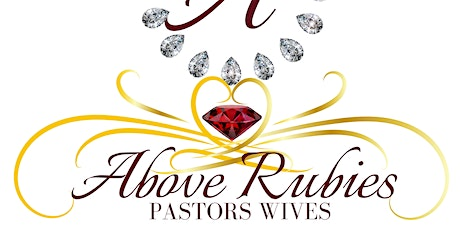 Above Rubies Pastors Wives tickets