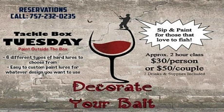 Decorate Your Bait Paint and Sip tickets