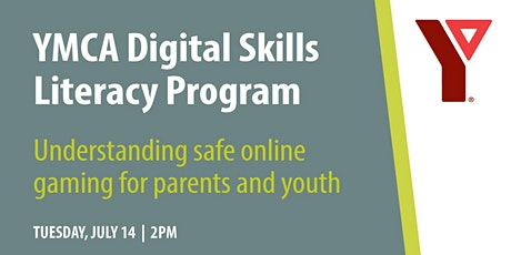 YMCA Digital Literacy: Understanding Safe Online Gaming for Parents & Youth tickets