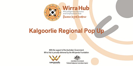 Wirra Hub: Kalgoorlie Regional Pop Up tickets