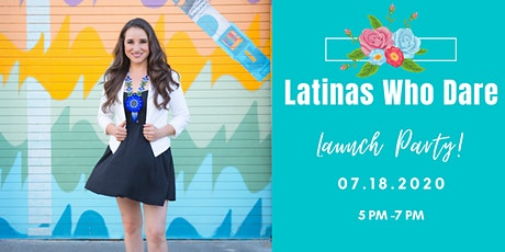 Latinas Who Dare Launch Party tickets