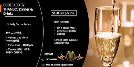Bedecked by Thando: Dinner & Drinks tickets