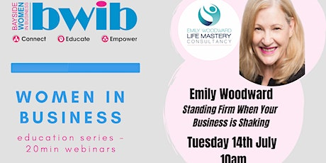 Women in Business Education Series-Stand Firm when your Business is Shaking tickets