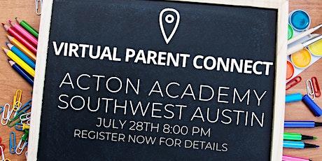 Virtual Parent Connect: Acton Academy Southwest Austin tickets