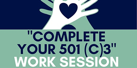 Start Your NonProfit : Complete Your 501 (c) 3 Work Session tickets