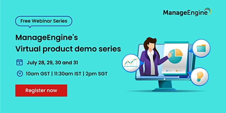 ManageEngine's Virtual product demo series tickets