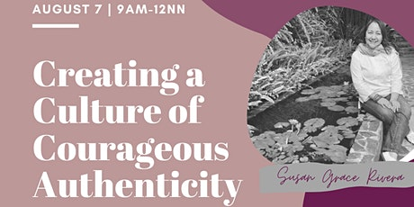 TLC First Friday Forum: Creating a Culture of Courageous Authenticity tickets