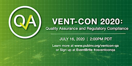 Vent-Con 2020: Quality Assurance and Regulatory Compliance tickets