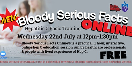 Bloody Serious Facts ONLINE - Hep C Workshop tickets