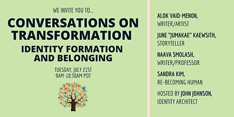 Identity Formation and Belonging: Conversations on Transformation tickets