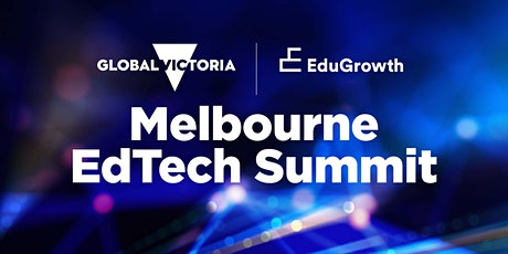 Melbourne EdTech Summit tickets