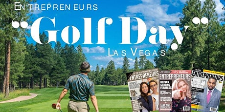 "ENTREPRENEURS GOLF DAY 2# [LAS VEGAS] ""Networking and Social Distancing"" tickets"