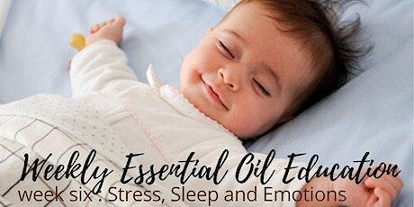 Wellness Education Series-Stress Sleep & Emotions tickets