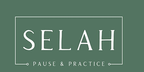 Selah: Pause and Practice tickets