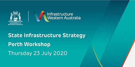 State Infrastructure Strategy Perth Workshop (Afternoon) tickets